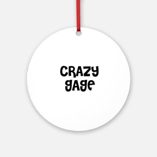 CRAZY GAGE Ornament (Round)