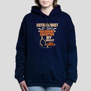 Nutritionist by day Wishbone Champion b Sweatshirt