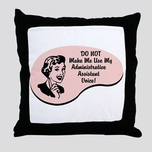 Administrative Assistant Voice Throw Pillow