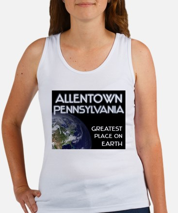 allentown pennsylvania - greatest place on earth W