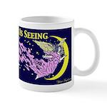 Believing Is Seeing Mug