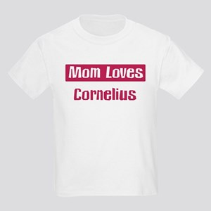 Mom Loves Cornelius Kids Light T-Shirt