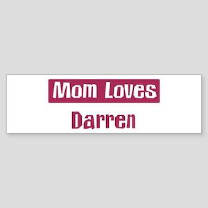 Mom Loves Darren Bumper Sticker
