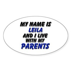 my name is leila and I live with my parents Sticke