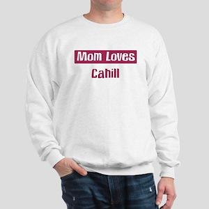 Mom Loves Cahill Sweatshirt