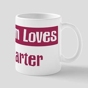 Mom Loves Carter Mug