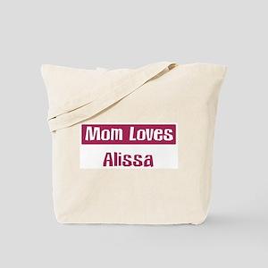 Mom Loves Alissa Tote Bag