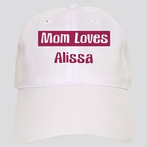 Mom Loves Alissa Cap