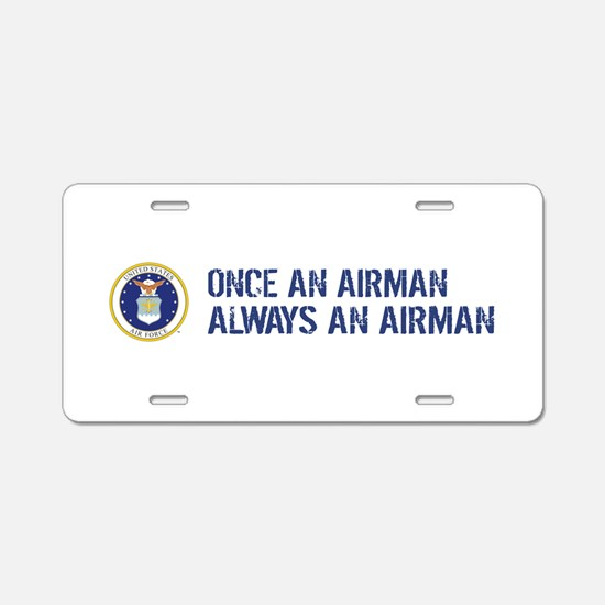 USAF: Once an Airman Aluminum License Plate