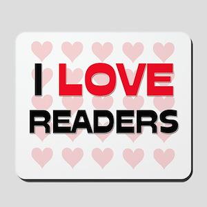 I LOVE READERS Mousepad