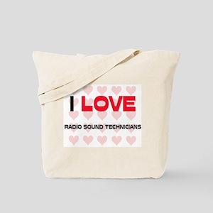 I LOVE RADIO SOUND TECHNICIANS Tote Bag