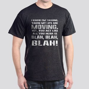 I KNOW I'M TALKING... Black T-Shirt
