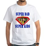 Julie's Custom Father's Day White T-Shirt