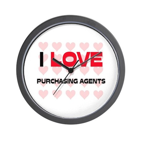I LOVE PURCHASING AGENTS Wall Clock