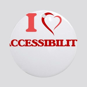 I Love Accessibility Round Ornament