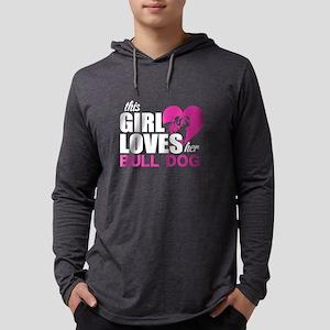 This Girl Love Her Bull Dog T Long Sleeve T-Shirt