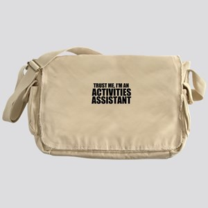 Trust Me, I'm An Activities Assistant Messenge