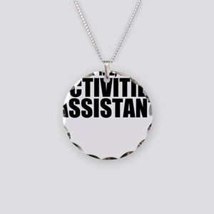 Trust Me, I'm An Activities Assistant Necklace