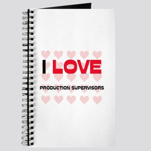I LOVE PRODUCTION SUPERVISORS Journal