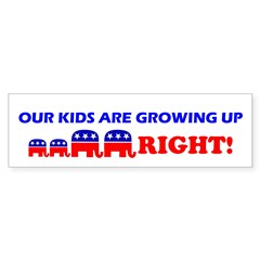 Our Kids Are Growing Up Right Bumper Bumper Sticker