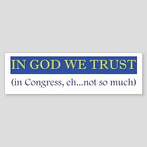 In God We Trust, In Congress, Bumper Sticker