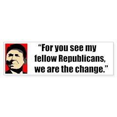 Reagan Quote - We are the cha Bumper Sticker