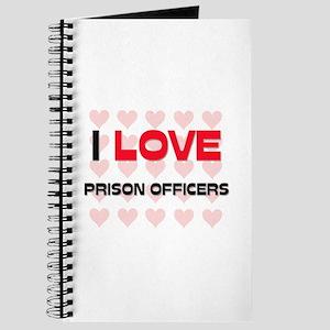 I LOVE PRISON OFFICERS Journal