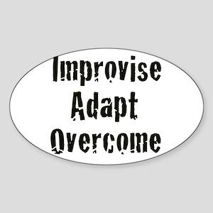 Improvise. Adapt. Overcome Oval Sticker