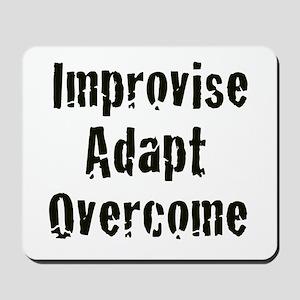 Improvise. Adapt. Overcome Mousepad