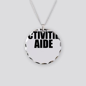 Trust Me, I'm An Activities Aide Necklace