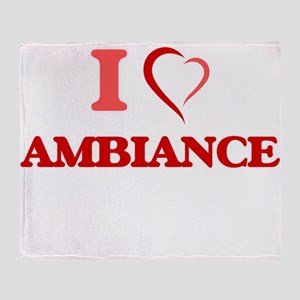 I Love Ambiance Throw Blanket