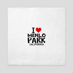 I Love Menlo Park, California Queen Duvet