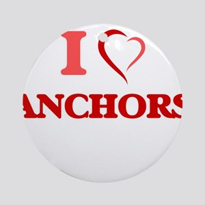I Love Anchors Round Ornament