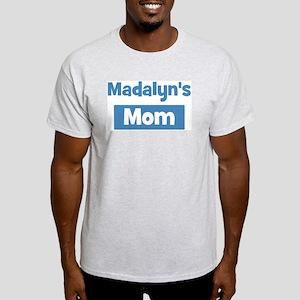 Madalyns Mom Light T-Shirt
