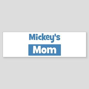 Mickeys Mom Bumper Sticker