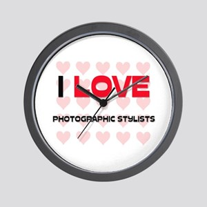 I LOVE PHOTOGRAPHIC STYLISTS Wall Clock