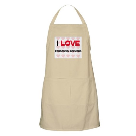 I LOVE PERSONNEL OFFICERS BBQ Apron