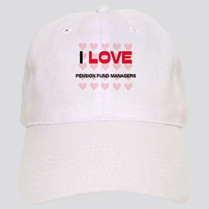 I LOVE PENSION FUND MANAGERS Cap
