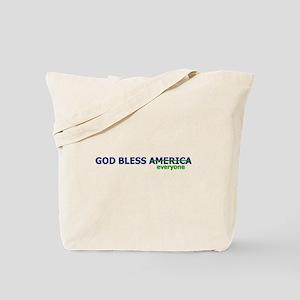 God Bless Everyone Tote Bag