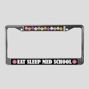 Eat Sleep Med School License Plate Frame