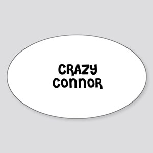 CRAZY CONNOR Oval Sticker