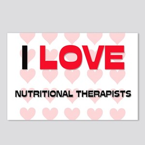 I LOVE NUTRITIONAL THERAPISTS Postcards (Package o