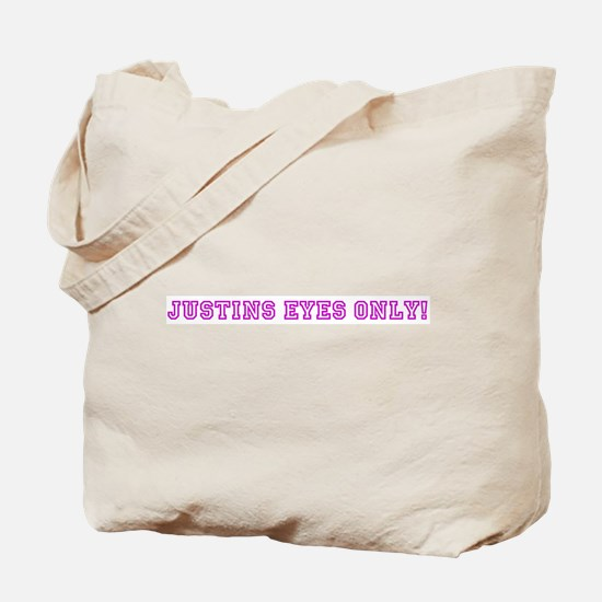 Justins Eyes Only! Tote Bag