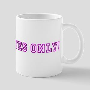 Justins Eyes Only! Mug