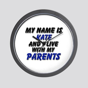 my name is kate and I live with my parents Wall Cl