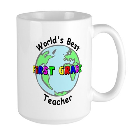 World's Best First Grade Teacher Large Mug