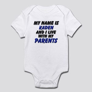 my name is kaden and I live with my parents Infant
