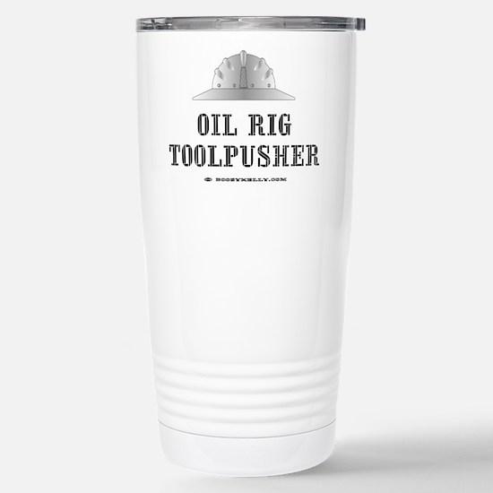 Toolpusher Stainless Steel Travel Mug,Oilman,Oil,R