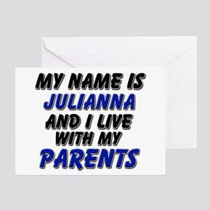 my name is julianna and I live with my parents Gre