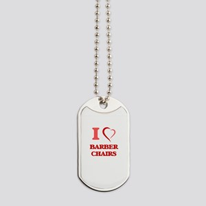 I Love Barber Chairs Dog Tags